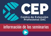 CEP - Centro Extensión Profesional DAC - Información de los seminarios / Mirá los videos
